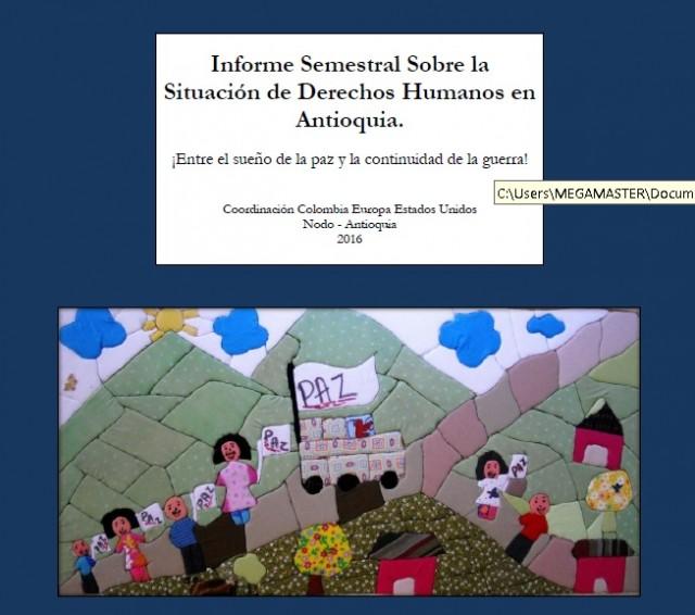 Informe Semestral Sobre la Situación de Derechos Humanos en Antioquia, 2016-I