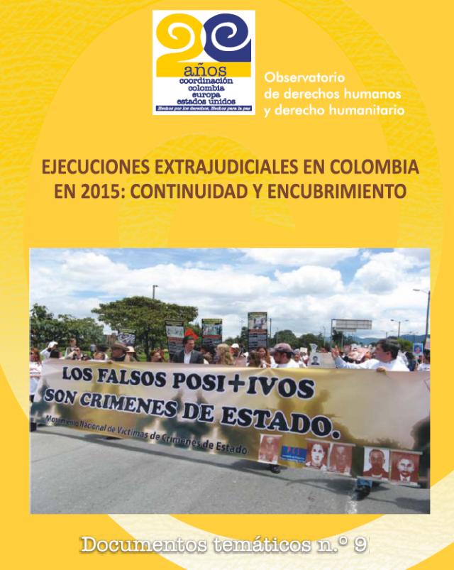 Resultado de imagen para Continuidad y Encubrimiento. Ejecuciones Extrajudiciales en Colombia 2015