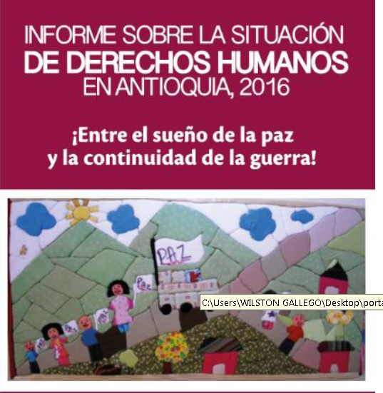 Informe sobre la situación de DDHH en Antioquia 2016.