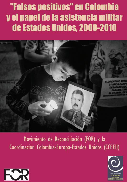 """""""Falsos positivos"""" en Colombia y el papel de asistencia militar de Estados Unidos, 2000-2010"""