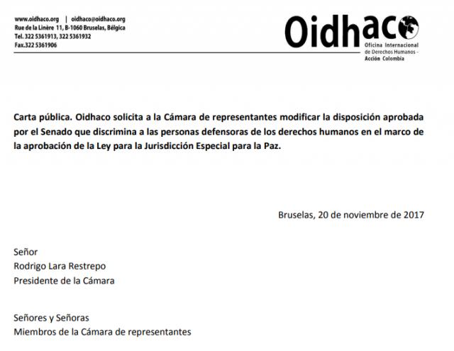 Carta pública. Oidhaco solicita a la Cámara de representantes modificar la disposición aprobada por el Senado que discrimina a las personas defensoras de los derechos humanos en el marco de la aprobación de la Ley para la Jurisdicción Especial para la Paz