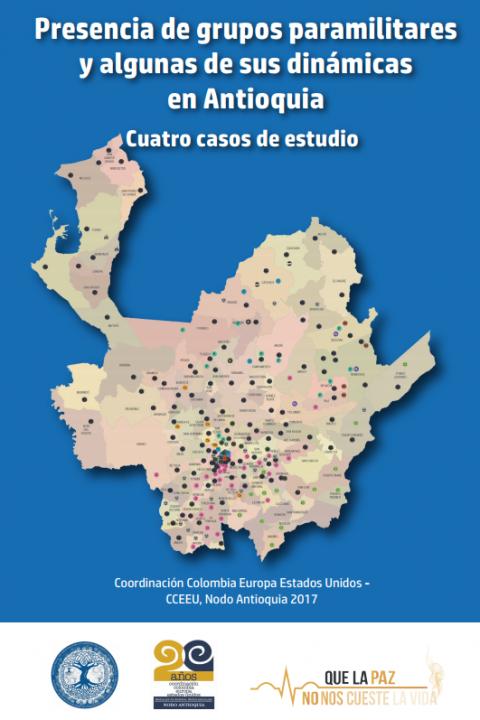 Presencia de grupos paramilitares y algunas de sus dinámicas en Antioquia: cuatro casos de estudio