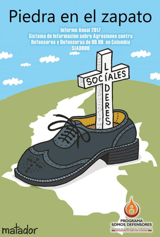 Piedra en el zapato, informe Somos defensores 2017
