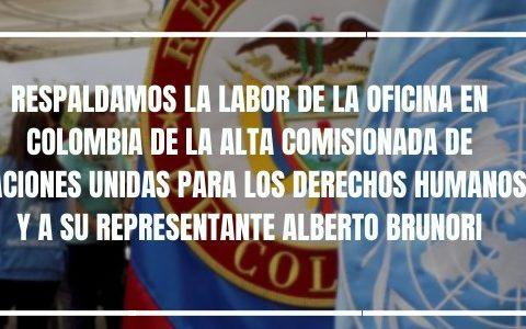 Respaldamos la labor de la Oficina en Colombia de la ONU y a su representante Alberto Brunori: Pronunciamiento de plataformas y organizaciones sociales y de derechos humanos