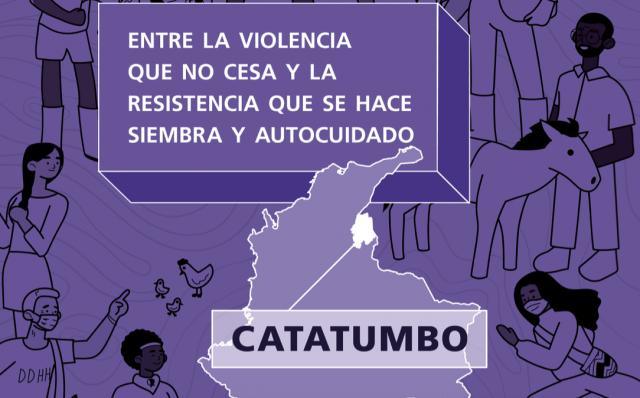CATATUMBO: ENTRE LA VIOLENCIA QUE NO CESA Y LA RESISTENCIA QUE SE HACE SIEMBRA Y AUTOCUIDADO