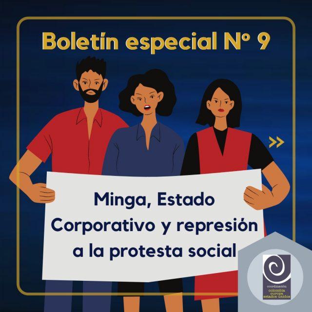 Boletín Especial No. 9 Minga, Estado Corporativo y represión a la protesta social